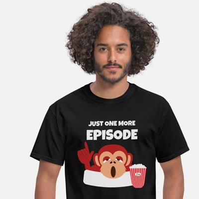 Just one more episode sleepy monkey t-shirt